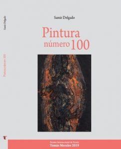 "Reseña del libro de Samir Delgado ""Pintura número 100"""